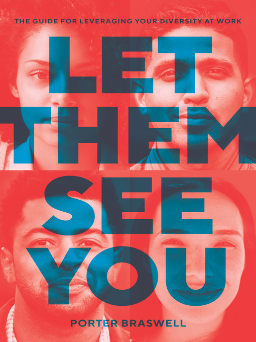 Title details for Let Them See You by Porter Braswell - Available