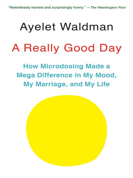 Title details for A Really Good Day by Ayelet Waldman - Available