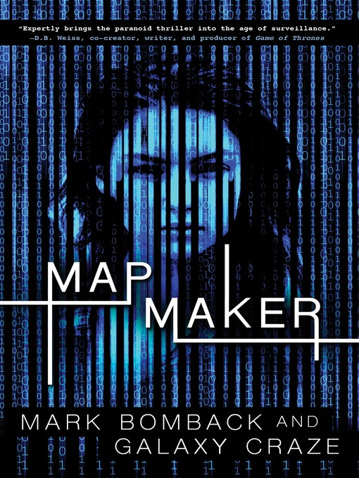 Title details for Mapmaker by Mark Bomback - Available
