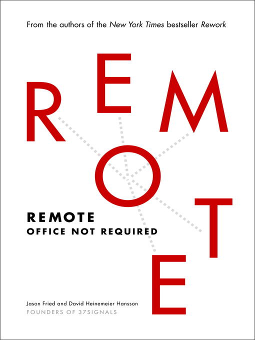 Title details for Remote by Jason Fried - Wait list