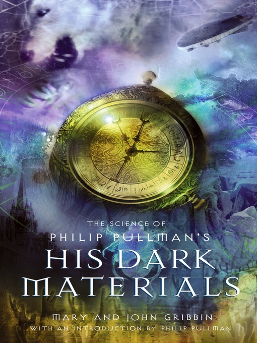 Title details for The Science of Philip Pullman's His Dark Materials by Mary Gribbin - Available