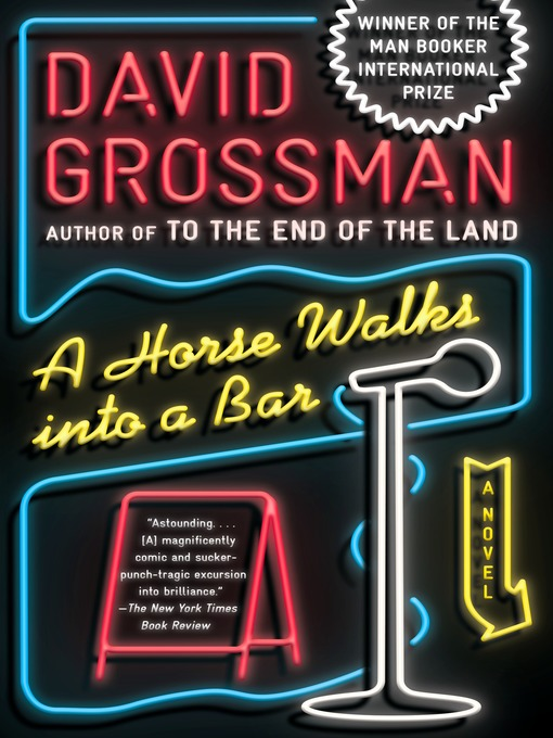 Title details for A Horse Walks into a Bar by David Grossman - Wait list