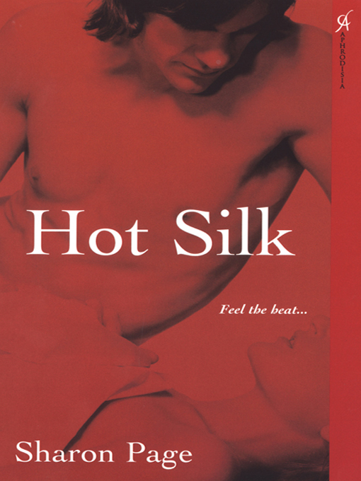 Title details for Hot Silk by Sharon Page - Available