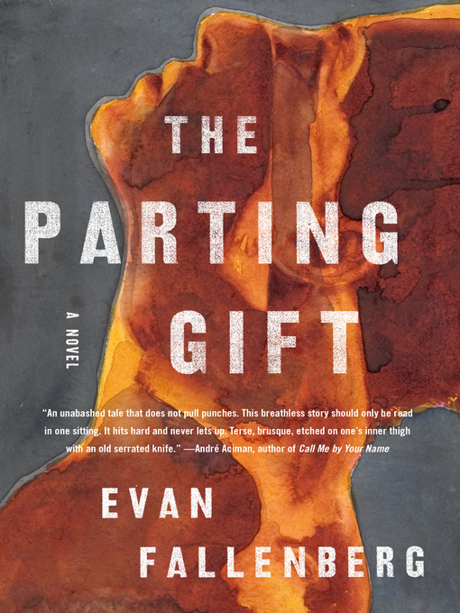 Title details for The Parting Gift by Evan Fallenberg - Available