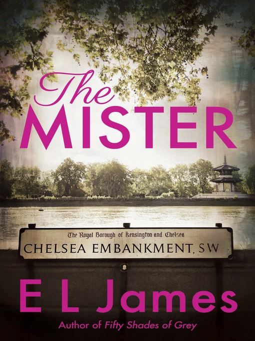 Title details for The Mister by E L James - Available