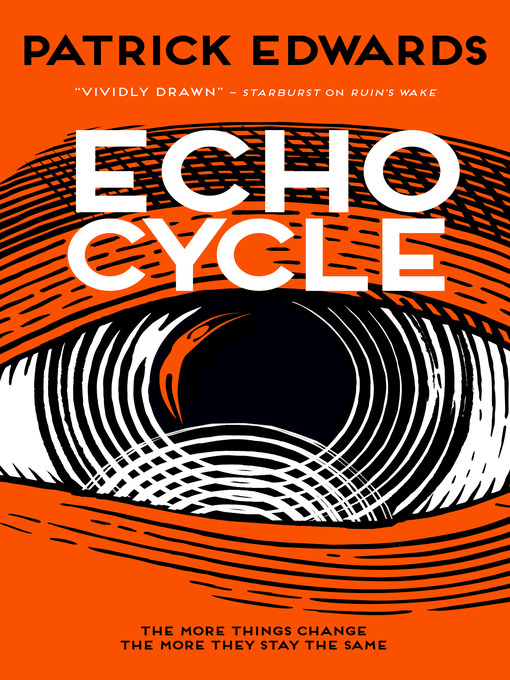 Title details for Echo Cycle by Patrick Edwards - Available