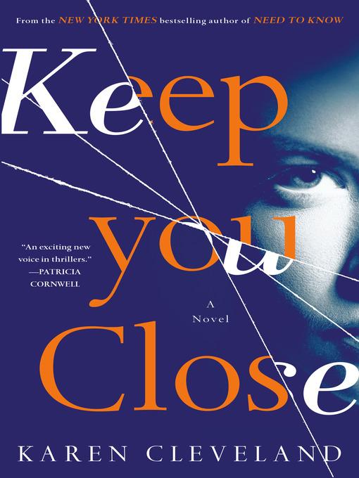 Title details for Keep You Close by Karen Cleveland - Wait list