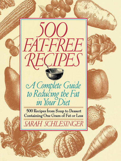 Title details for 500 Fat Free Recipes by Sarah Schlesinger - Available