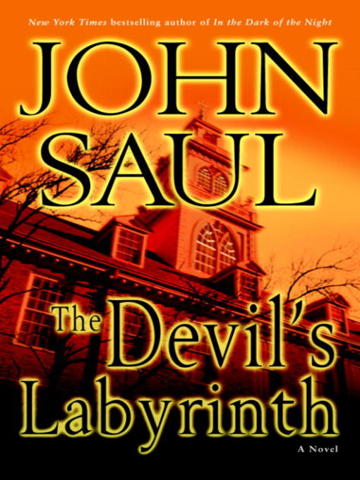 Title details for The Devil's Labyrinth by John Saul - Available
