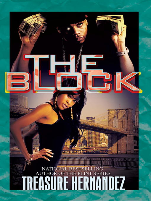 Title details for The Block by Treasure Hernandez - Available