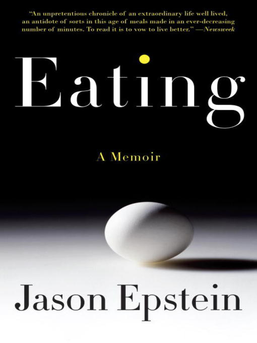 Title details for Eating by Jason Epstein - Available