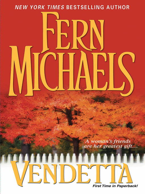 Title details for Vendetta by Fern Michaels - Available