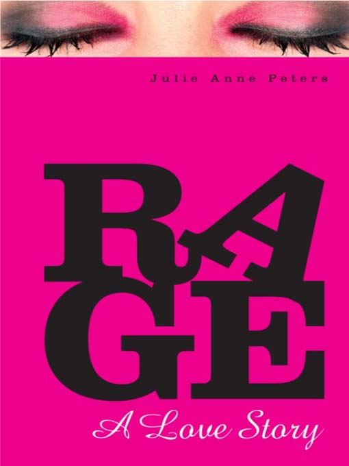 Title details for Rage by Julie Anne Peters - Available
