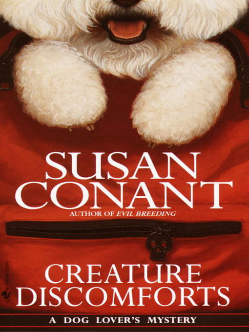 Title details for Creature Discomforts by Susan Conant - Available