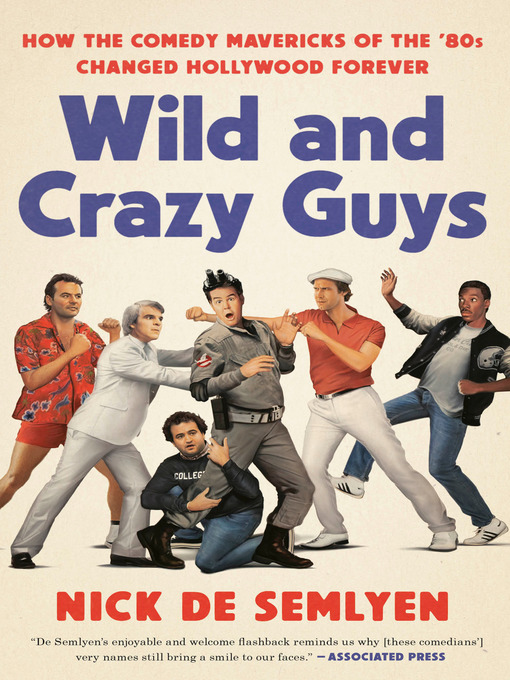 Title details for Wild and Crazy Guys by Nick de Semlyen - Wait list