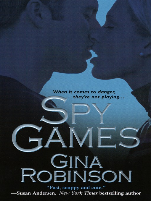 Title details for Spy Games by Gina Robinson - Available