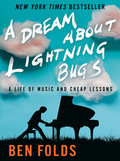 Title details for A Dream About Lightning Bugs by Ben Folds - Wait list