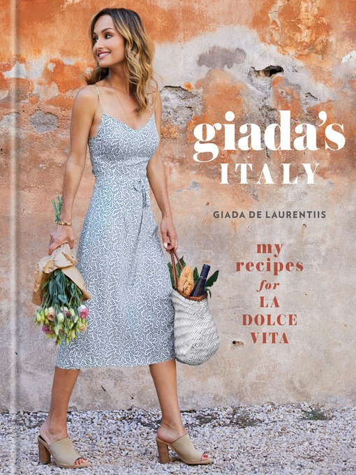 Title details for Giada's Italy by Giada De Laurentiis - Available