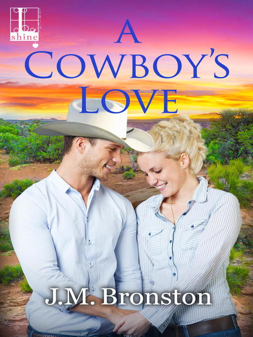Title details for A Cowboy's Love by J.M. Bronston - Available