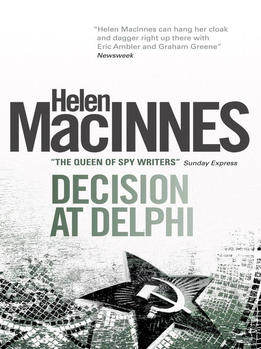 Title details for Decision at Delphi by Helen Macinnes - Available