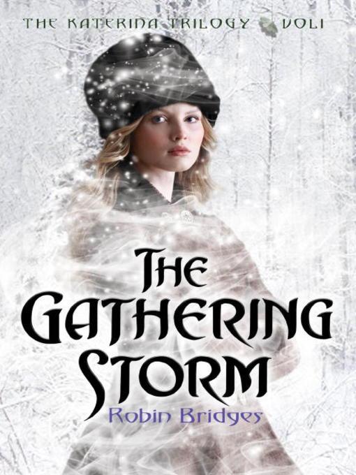 The Gathering Storm Katerina Trilogy, Book 1