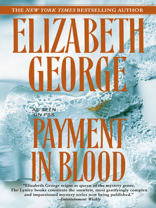 Title details for Payment In Blood by Elizabeth George - Available
