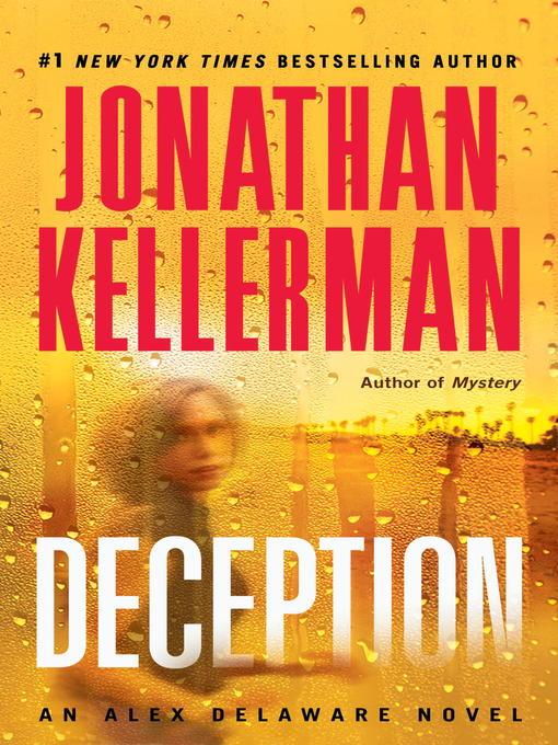 Title details for Deception by Jonathan Kellerman - Wait list