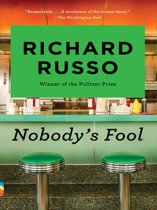 Title details for Nobody's Fool by Richard Russo - Available