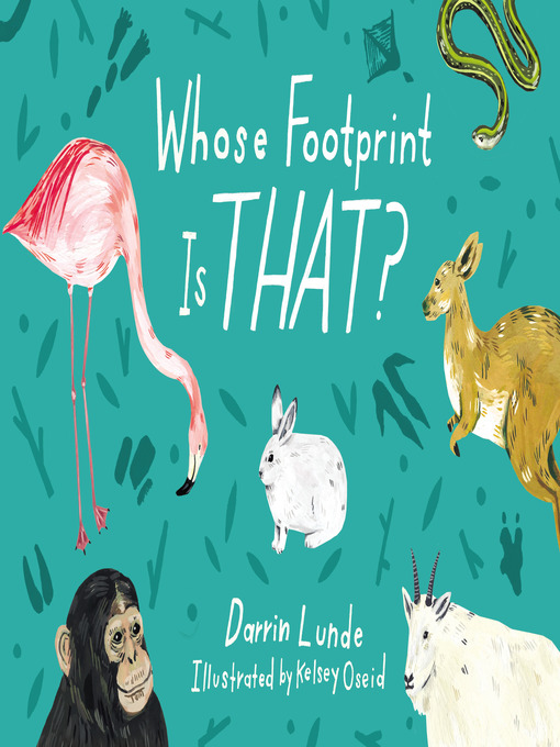 Title details for Whose Footprint Is That? by Darrin Lunde - Available