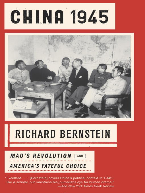 Title details for China 1945 by Richard Bernstein - Available