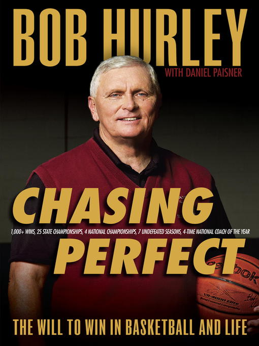 Title details for Chasing Perfect by Bob Hurley - Available