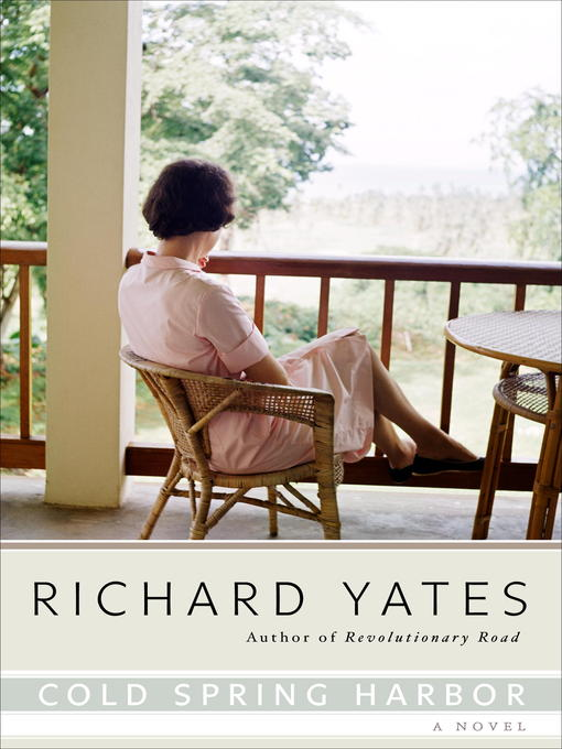 Title details for Cold Spring Harbor by Richard Yates - Wait list