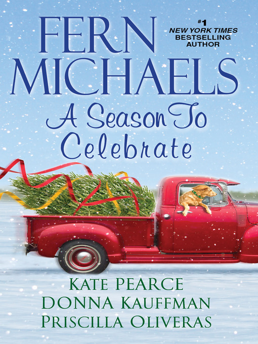 Title details for A Season to Celebrate by Fern Michaels - Wait list