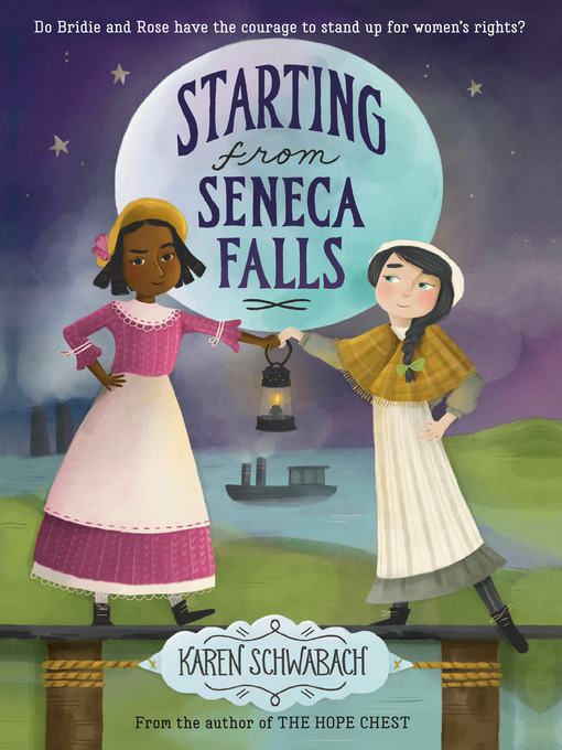 Title details for Starting from Seneca Falls by Karen Schwabach - Available