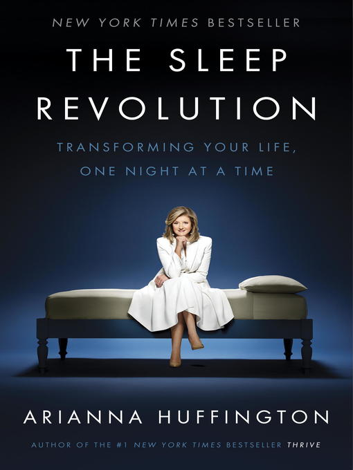 Title details for The Sleep Revolution by Arianna Huffington - Wait list