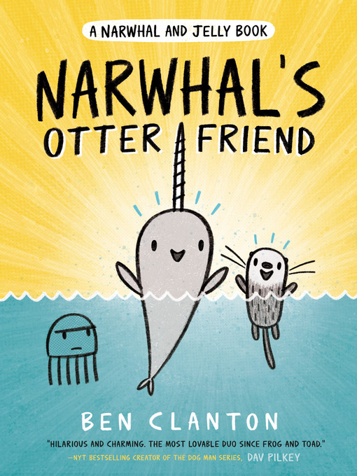 Title details for Narwhal's Otter Friend by Ben Clanton - Wait list