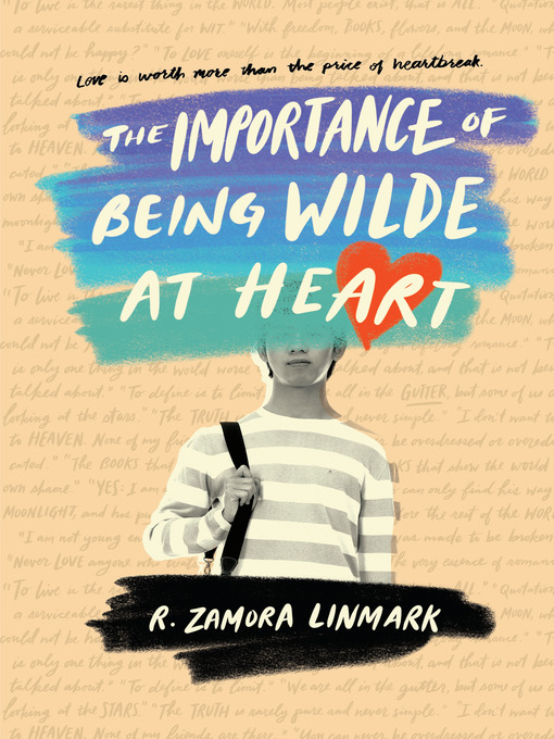 Title details for The Importance of Being Wilde at Heart by R. Zamora Linmark - Available