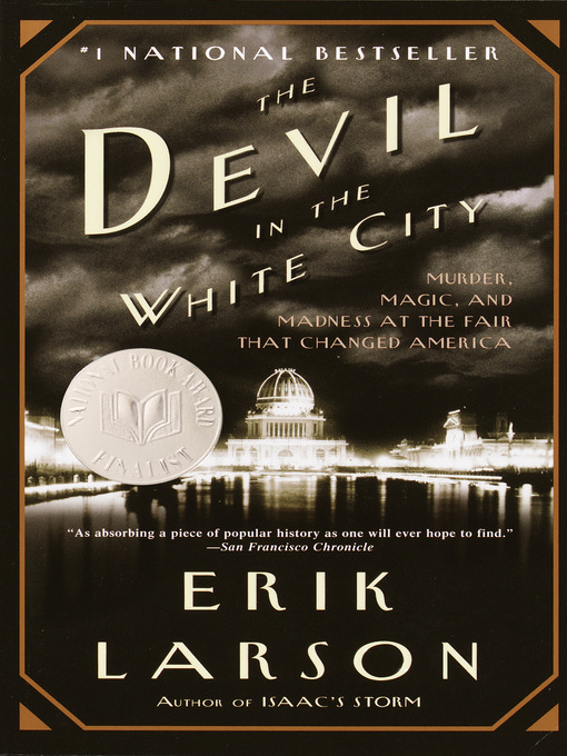 Title details for The Devil in the White City by Erik Larson - Available