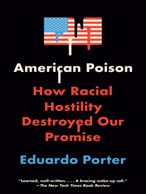 Title details for American Poison by Eduardo Porter - Available