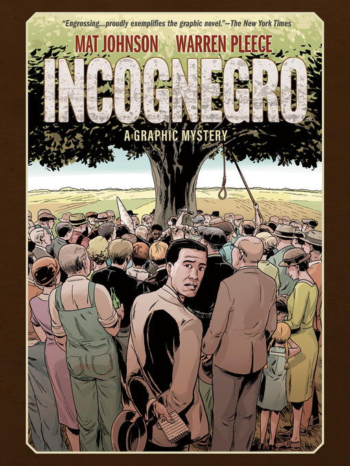 Incognegro A Graphic Mystery