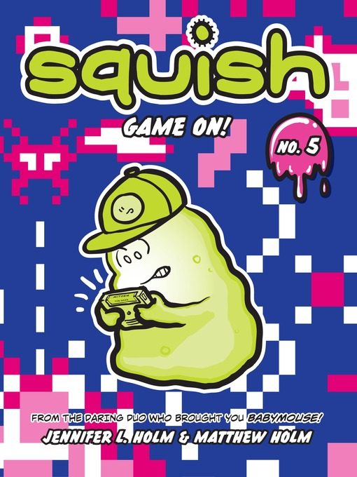 Squish #5 Game On!
