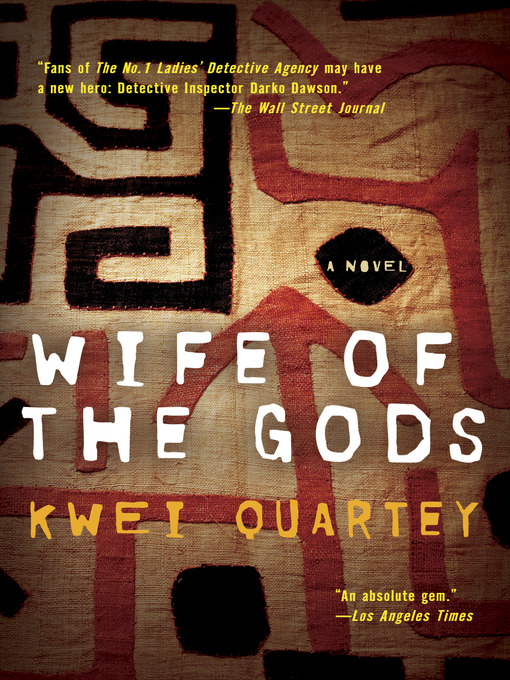 Title details for Wife of the Gods by Kwei Quartey - Available