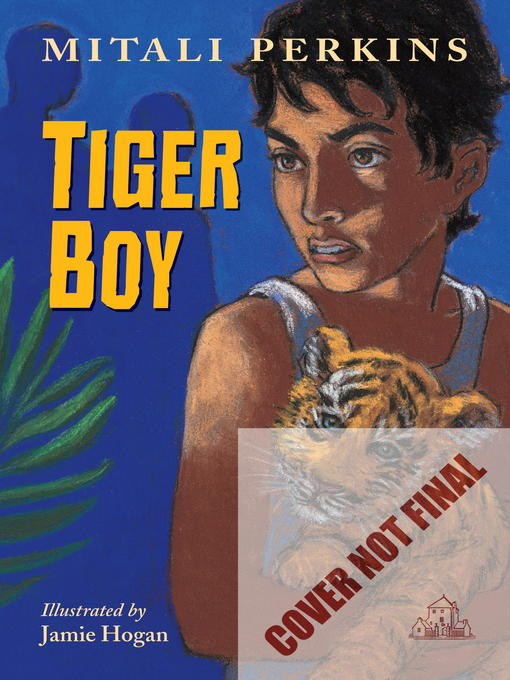 Title details for Tiger Boy by Mitali Perkins - Available