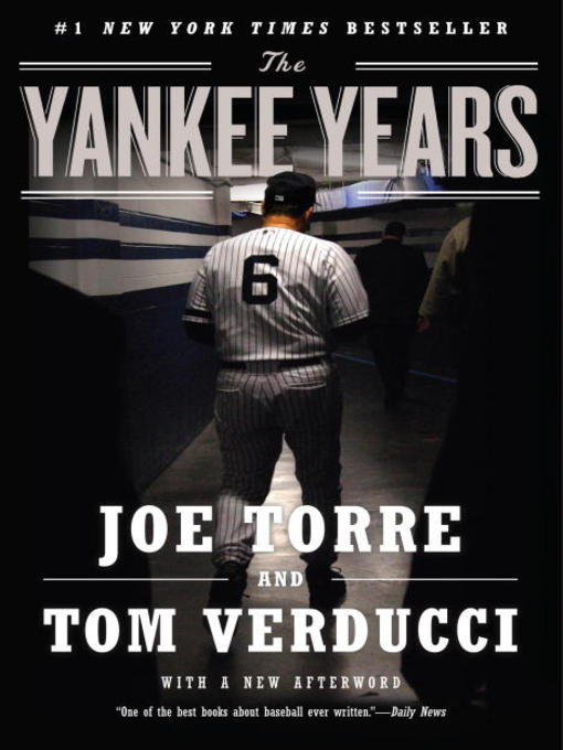 Title details for The Yankee Years by Joe Torre - Available