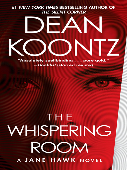 Title details for The Whispering Room by Dean Koontz - Wait list