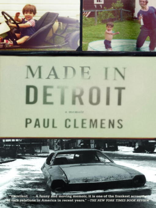 Title details for Made in Detroit by Paul Clemens - Available