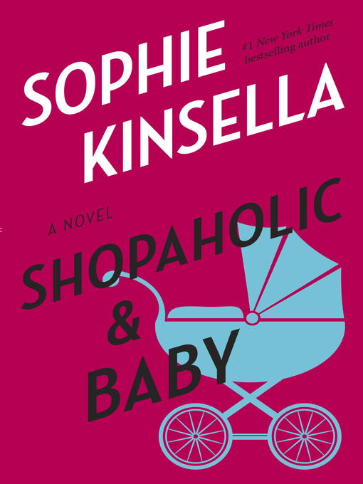 Title details for Shopaholic & Baby by Sophie Kinsella - Available