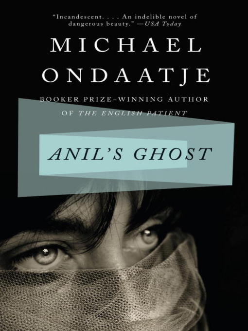 Title details for Anil's Ghost by Michael Ondaatje - Available