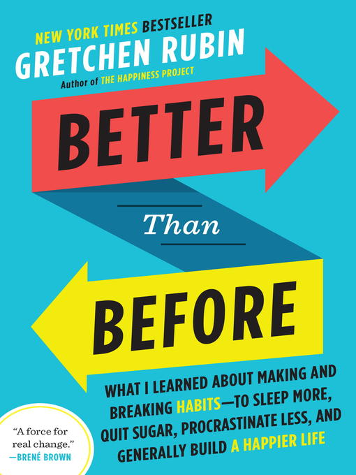 Title details for Better Than Before by Gretchen Rubin - Available