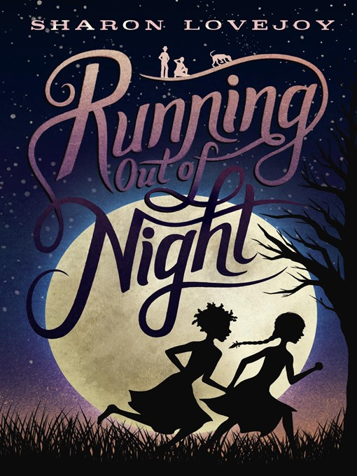 Title details for Running Out of Night by Sharon Lovejoy - Available